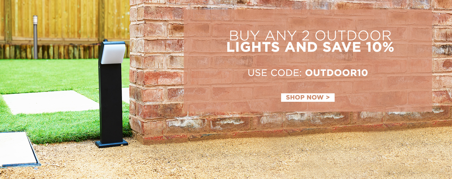 Buy Any 2 And Save 10% On Outdoor Lighting