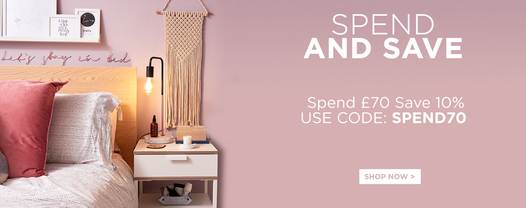 Spend And Save - Spend £70 Save 10%