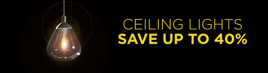 Black Friday - Ceiling Lights Up To 40% Off
